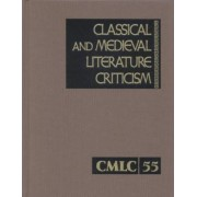 Classical and Medieval Literature Criticism by Lynn Zott