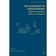 The Challenge of Eurocentrism 2009 by Rajani Kannepalli Kanth
