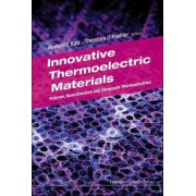 Innovative Thermoelectric Materials: Polymer, Nanostructure And Composite Thermoelectrics by Howard E. Katz