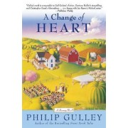 A Change of Heart by Philip Gulley