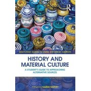 History and Material Culture by Karen Harvey