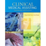 Clinical Medical Assisting by Margaret Schell Frazier