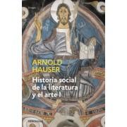 Historia social de la literatura 1 / The Social History of Art by Arnold Hauser