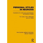 Personal Styles in Neurosis: Implications for Small Group Psychotherapy and Behaviour Therapy
