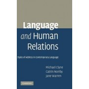 Language and Human Relations by Michael Clyne
