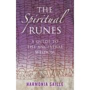 The Spiritual Runes by Harmonia Saille
