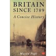Britain Since 1789 by Martin Pugh