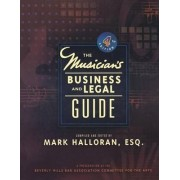 Musician's Business and Legal Guide by Mark Halloran