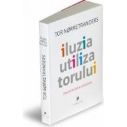 Iluzia utilizatorului - Tor Norretranders