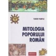 Mitologia poporului roman - Tudor Pamfile