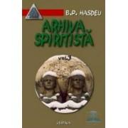 Arhiva spiritista - Vol. 3 - B.P. Hasdeu