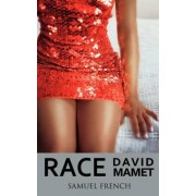 Race by Professor David Mamet