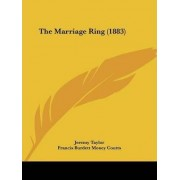 The Marriage Ring (1883) by Professor Jeremy Taylor