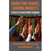 Marketing Shares, Sharing Markets by Jesper Blomberg