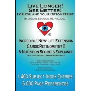 Live Longer! See Better! for You and Your Optometrist by Dorie Erickson