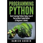 Programming Python by Damien Goodin