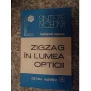 Zigzag In Lumea Opticii - Gheorghe Hutanu