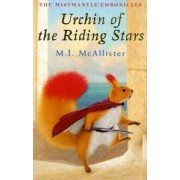 Urchin of the Riding Stars by M. I. McAllister