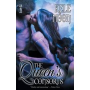 The Queen's Consorts by Kele Moon
