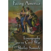 Facing America by Shirley Samuels