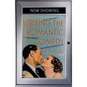 "Writing the Romantic Comedy: From ""Cute Meet"" to ""Joyous Defeat"": How to Write Screenplays That Sell"