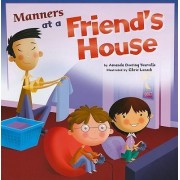 Manners at a Friend's House by Amanda Doering Tourville
