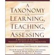 A Taxonomy for Learning, Teaching, and Assessing by Lorin W. Anderson