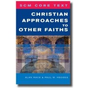 Christian Approaches to Other Faiths by Paul Hedges