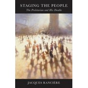 Staging the People by Jacques Ranciere