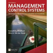 Management Control Systems by Kenneth A. Merchant
