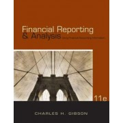Financial Reporting & Analysis by Charles Gibson