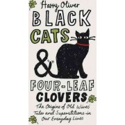 Black Cats & Four-Leaf Clovers by Harry Oliver