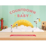 Countdown to Baby: A Decorative Paper Pregnancy Tracker