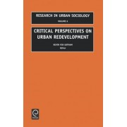 Critical Perspectives on Urban Redevelopment by Kevin Fox Gotham