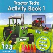 Tractor Ted's Activity Book: 1 by Alexandra Heard