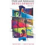 Child and Adolescent Development by Kelvin L. Seifert