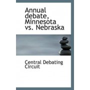 Annual Debate, Minnesota vs. Nebraska by Central Debating Circuit