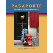Pasaporte: Spanish for High Beginners by Malia LeMond