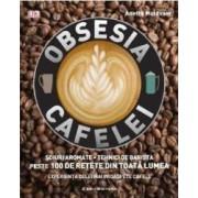 Obsesia cafelei - Anette Moldvaer