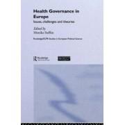 Health Governance in Europe by Monika Steffen