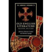 The Cambridge Companion to Old English Literature by Malcolm Godden