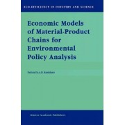 Economic Models of Material-product Chains for Environmental Policy Analysis by Patricia P.A.A.H. Kandelaars