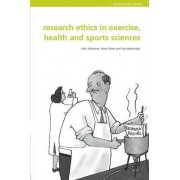 Research Ethics in Exercise, Health and Sports Sciences by Mike J. McNamee