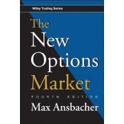 The New Options Market by Max Ansbacher