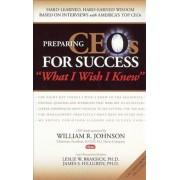 Preparing CEOs for Success by Leslie W. Braksick