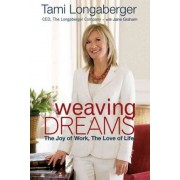 Weaving Dreams by Tami Longaberger