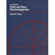 Field and Wave Electromagnetics by David K Cheng