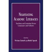 Negotiating Academic Literacies by Ruth Spack