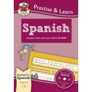 New Curriculum Practise & Learn: Spanish for Ages 7-9 - With Vocab CD-ROM by CGP Books