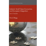 Ireland, Small Open Economies and European Integration: Lost in Transition